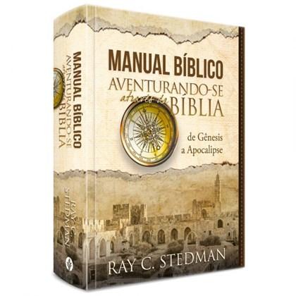 Manual Bíblico Aventurando-se Através da Bíblia | Ray C. Stedman