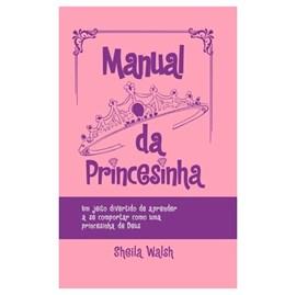 Manual da Princesinha   Capa Dura