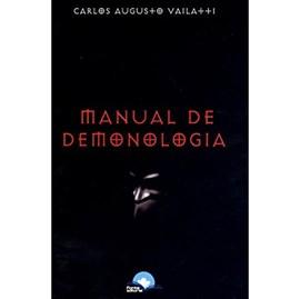 Manual de Demonologia | Carlos Augusto Vailatti