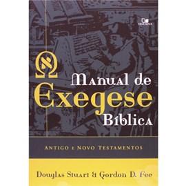 Manual de Exegese Bíblica Antigo e Novo Testamentos | Douglas Stuart