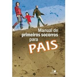 Manual De Primeiros Socorros Para Pai | Vida Nova