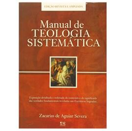Manual de Teologia Sistemática| Zacarias de Aguiar Severa