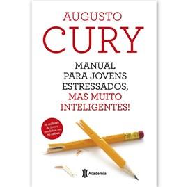Manual Para Jovens Estressados | Augusto Cury