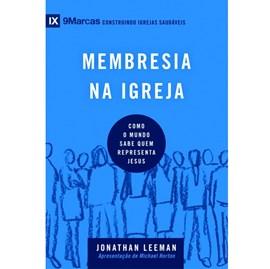 Membresia na igreja | Série 9 Marcas | Jonathan Leeman