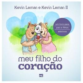 Meu filho do coração | Kevin Leman & Kevin Leman II