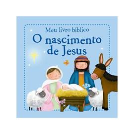 Meu livro bíblico: O nascimento de Jesus | Capa Flexível