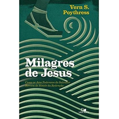 Milagres de Jesus   Vern S. Poythress