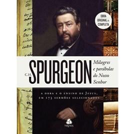 Milagres e Parábolas do Nosso Senhor   Charles Spurgeon
