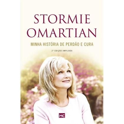 Minha História de Perdão e Cura   Stormie Omartian