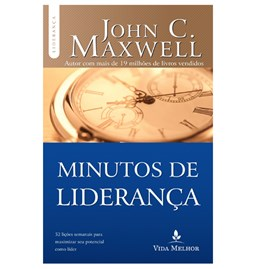 Minutos de Liderança | John C. Maxwell