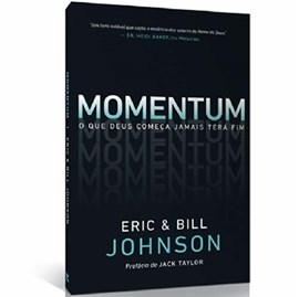 Momentum | Eric e Bill Johnson