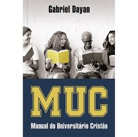 MUC Manual do Universitário Cristão | Gabriel Dayan