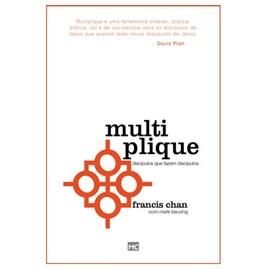 Multiplique | Francis Chan e Mark Beuving