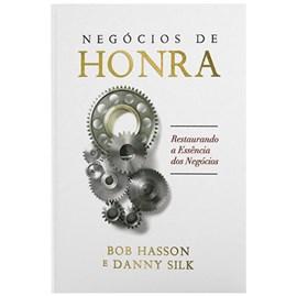 Negócios de Honra | Bob Hasson & Danny Silk