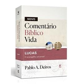 Novo Comentário Bíblico Vida | Lucas | Capa Dura