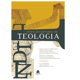 Novo Dicionário de Teologia | Sinclair Fergunson