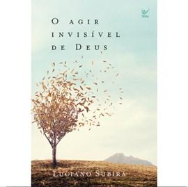 O Agir Invisível de Deus + Até que nada mais importe | Luciano Subirá