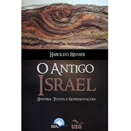 O Antigo Israel | Haroldo Reimer