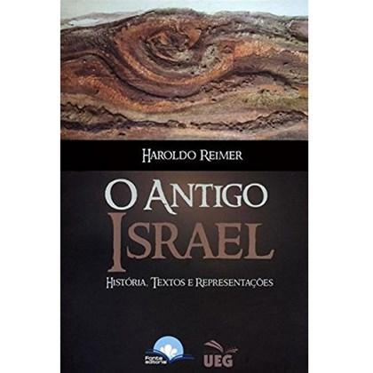O Antigo Israel   Haroldo Reimer
