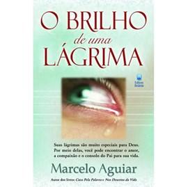 O Brilho de Uma Lagrima | Marcelo Aguiar