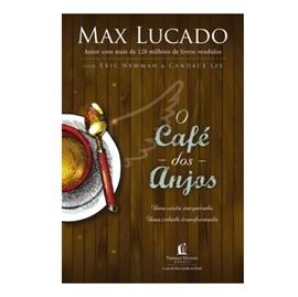 O Café dos Anjos | Max Lucado