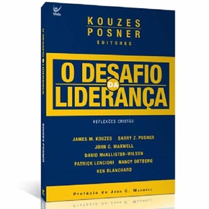 O Desafio da Liderança   James M. Kouzes
