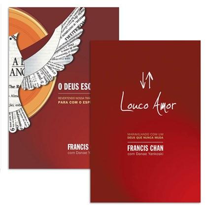 O Deus Esquecido + Louco Amor | Francis Chan