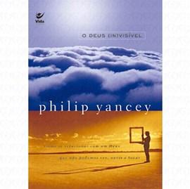 O Deus InVisivel   Philip Yancey