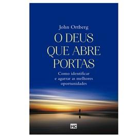 O Deus Que Abre Portas | John Ortberg