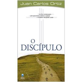 O Discípulo   Juan Carlos Ortiz