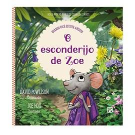 O Esconderijo de Zoe | David Powlison