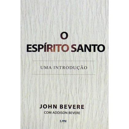 O Espírito Santo   John Bevere