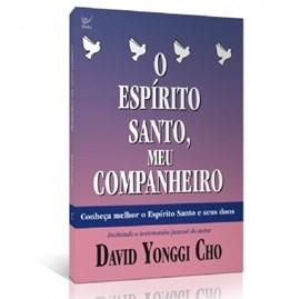 O Espirito Santo Meu Companheiro | David Yonggi Cho