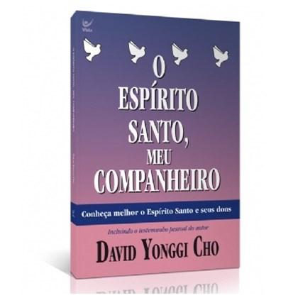 O Espirito Santo Meu Companheiro   David Yonggi Cho