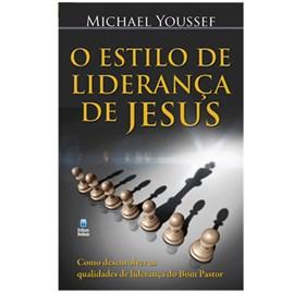 O Estilo de Liderança de Jesus   Michael Youssef