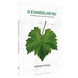 O Evangelho Nu | Andrew Farley