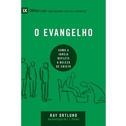O Evangelho | Série 9 Marcas | Ray Ortlund