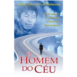 O Homem do Céu   Irmão Yun & Paul Hattaway