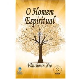 O Homem Espiritual | Watchman Nee | (Vol 3)