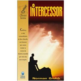 O Intercessor | Norman Grubb