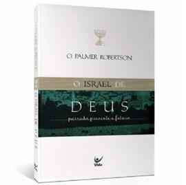 O Israel de Deus | O. Palmer Robertson
