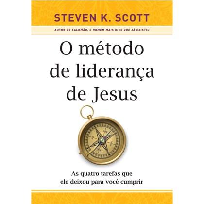 O Método de Liderança de Jesus   Steven K. Scott