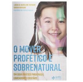O Mover Profético e Sobrenatural | Lucas e Jackeline Hayashi e Sarah Hayashi