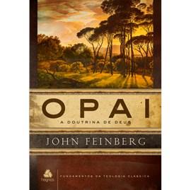 O Pai | John Feinberg