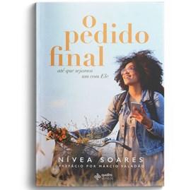 O Pedido Final | Nívea Soares