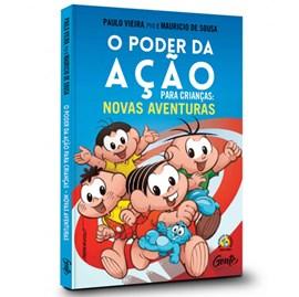 O Poder da Ação para Crianças: novas aventuras | Mauricio de Sousa e Paulo Vieira