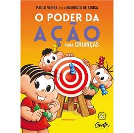O Poder da Ação Para Crianças   Paulo Vieira