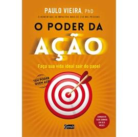 O Poder da Ação | Paulo Vieira