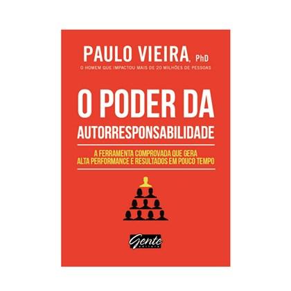 O Poder da Autorresponsabilidade   Ed. Bolso   Paulo Vieira