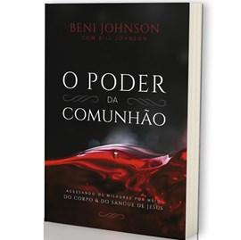 O Poder da Comunhão | Beni Johnson